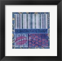 Be Your Own Framed Print