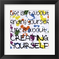 Creating Yourself Framed Print