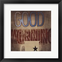 Framed Good Morning