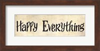 Framed Happy Everything