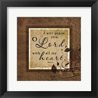 I Will Praise Framed Print
