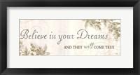 Framed Believe in your dreams