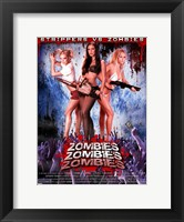Framed Zombies! Zombies! Zombies!, c.2008