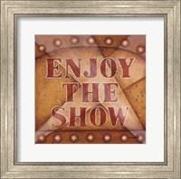Framed Enjoy The Show