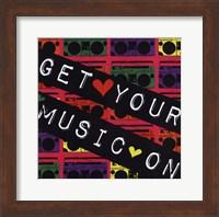 Framed Get Your Music On