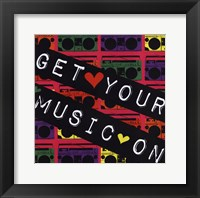 Get Your Music On Framed Print