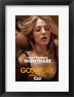 Framed Gossip Girl - Every Parent's Nightmare