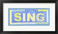 Framed Sing
