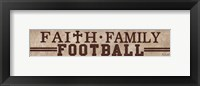 Framed Faith, Family, Football