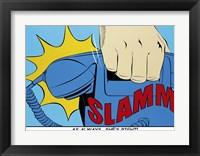 Framed Slamm!
