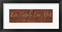 Framed Live Happily Ever After - mini