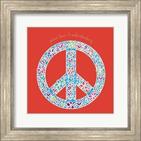 Framed Peace, Love, and Understanding
