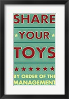 Share Your Toys Framed Print