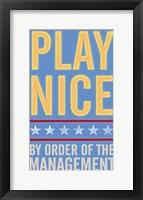 Framed Play Nice