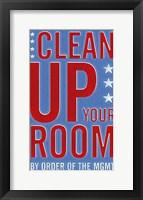 Framed Clean Up Your Room