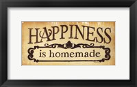 Framed Happiness is Homemade