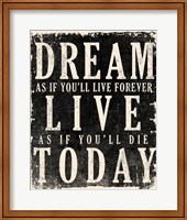 Framed Dream, Live, Today - James Dean Quote