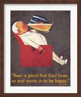 Framed Beer Is Proof