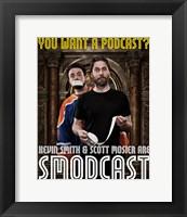 Framed Smodcast
