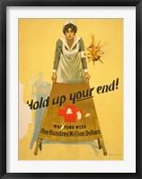 Framed Hold Up Your End!