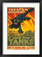 Framed Treat Em Rough Join the Tanks