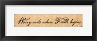 Worry Ends - Quote Framed Print
