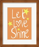Framed Let Love Shine