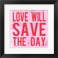 Framed Love Will Save the Day