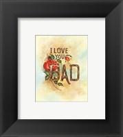 Framed I Love You Dad