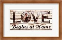 Framed Love Begins at Home