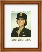 Framed You are Needed Now. Join the Army Nurse Corps