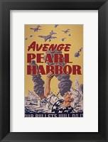 Framed Avenge Pearl Harbor - Our Bullets Will Do It