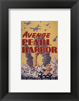 Framed Avenge Pearl Harbor - Our Bullets Will Do It