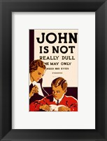 Framed John is Not  Really Dull, WPA Poster, ca. 1937