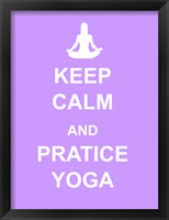 Framed Keep Calm and Practice Yoga