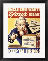 Framed Uncle Sam Wants Your Ideas Keep 'Em Firing