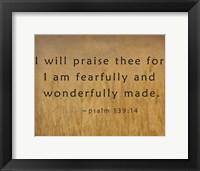 Framed I Will Praise Thee