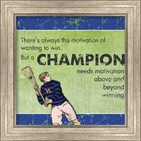 Framed Motivation of a Champion