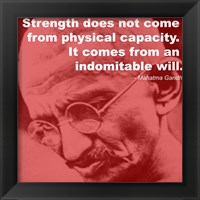 Framed Gandhi - Strength Quote