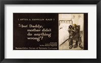 Framed After a Zeppelin Raid -- But Daddy, mother didn't do anything wrong!