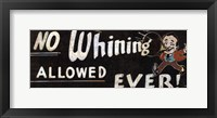 Framed No Whining Allowed