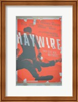 Framed Haywire