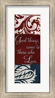 Framed Good things come to those