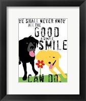 Framed Good a Simple Smile Can Do