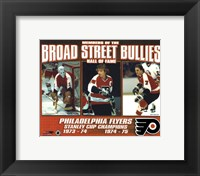 Framed Broad Street Bullies- Bernie Parent, Bobby Clarke, & Bill Barber
