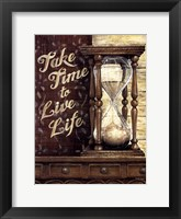 Framed Take Time To Live Life
