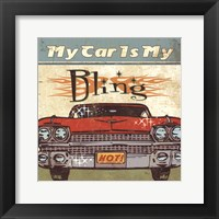 Framed Mancave II - My Car is My Bling