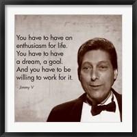 Framed Enthusiasm for Life, Jimmy V