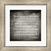 Framed Enthusiasm Jimmy V Quote