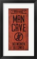Framed Warning - Man Cave